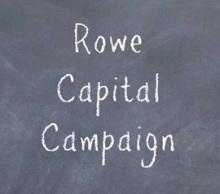 Rowe Capital Campaign